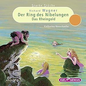 Richard Wagner: Der Ring des Nibelungen - Das Rheingold: Starke Stücke