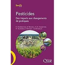 Pesticides: Des impacts aux changements de pratiques
