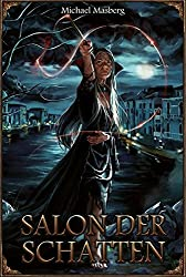 Splitterdämmerung, Bd. 1: Salon der Schatten