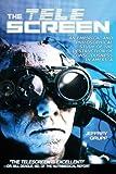 The Telescreen: An Empirical Study of the Destruction and Despiritualization of Consciousness