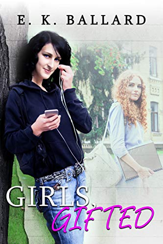 Girls, Gifted (Jamie and Kristin Book 1) (English Edition)