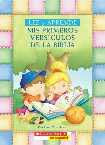 Lee y aprende: Mis primeros vers?culos de la Biblia: (Spanish language edition of My First Read and Learn Favorite Bible Verses) (Spanish Edition) by Mary Manz Simon (2009-11-01)