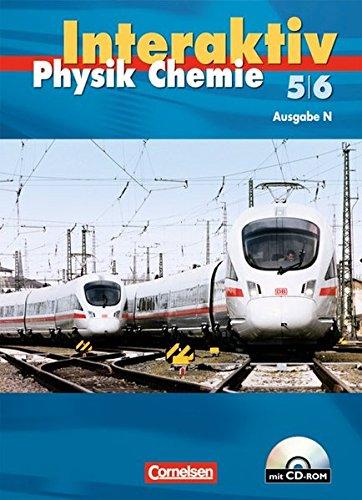 Physik/Chemie interaktiv - Ausgabe N: Band 5/6 - Schülerbuch mit CD-ROM