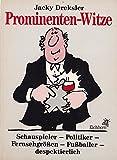 Prominenten Witze - Jacky [Hrsg.] Dreksler