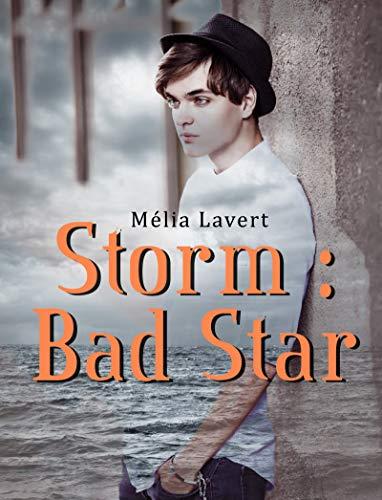 Storm : Bad Star - Mélia Lavert 51NVchR6ZeL