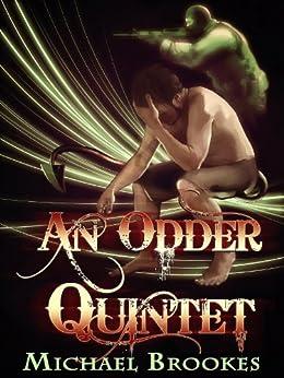 An Odder Quintet by [Brookes, Michael]