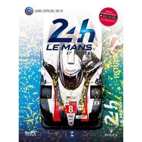 24h Le Mans 87e édition : Le livre officiel de la plus grande course d'endurance du monde