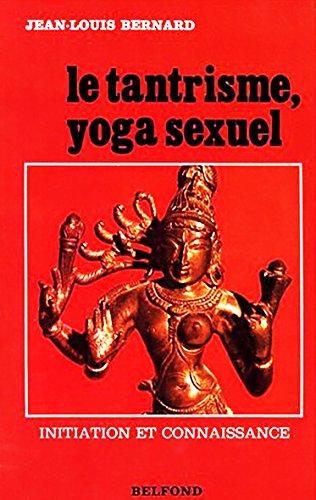 Le Tantrisme, Yoga Sexuel