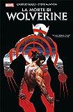La Morte di Wolverine (Ristampa)