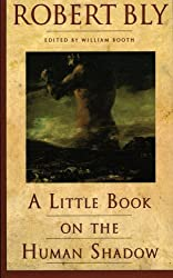 A Little Book on the Human Shadow