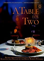 A Table for Two: Recipes from Celebrated City Restaurants by Sharon O'Connor (2004-10-02)