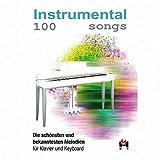 100 Instrumental Songs - arrangiert für Keyboard [Noten/Sheetmusic]