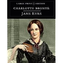 Jane Eyre: Large Print Edition