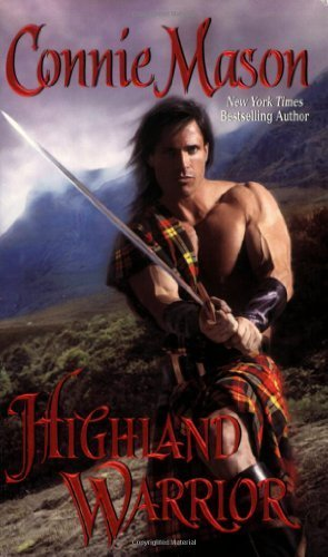 Highland Warrior by Mason, Connie (2007) Mass Market Paperback