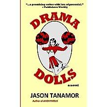 Drama Dolls: A Novel