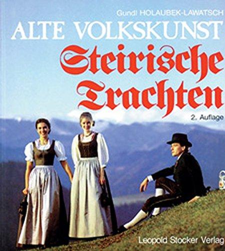 Alte Volkskunst, Steirische Trachten