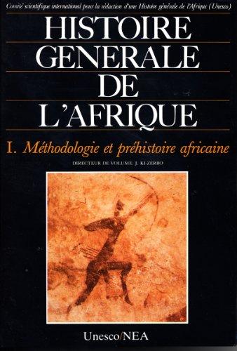 HISTOIRE GENERALE DE L'AFRIQUE V1 . METHODO