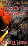 The Convergence: Secret of the Blood Cave (English Edition)