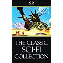 The Classic Sci-Fi Collection (English Edition)