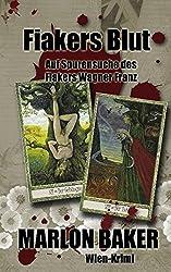 Fiakers Blut: Auf Spurensuche des Fiakers Wagner Franz