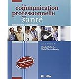 La communication professionnelle en santé