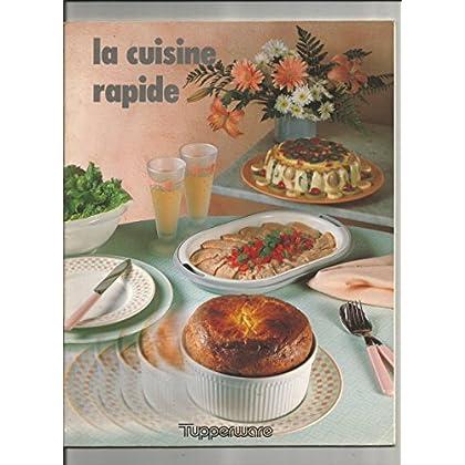La cuisine facile & rapide par Tupperware