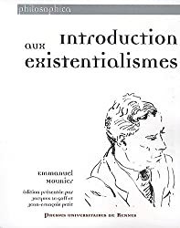 Introduction aux existentialismes