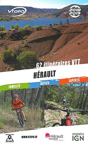 Hérault 62 Itinéraires VTT 2018-2019 par Collectif