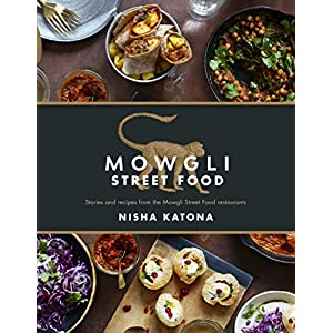 Mowgli Street Food: Stories and recipes from the Mowgli Street Food restaurants 1