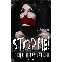STOP ME! - Thriller (German Edition)