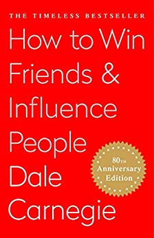 How To Win Friends and Influence People (English Edition) par [Carnegie, Dale]