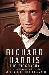 Richard Harris - The Biography (English Edition)