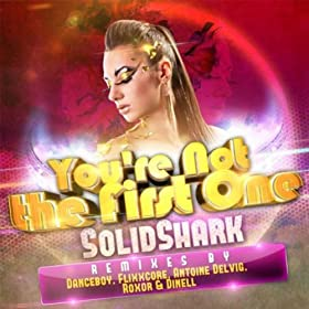 Solidshark-You'Re Not The First One