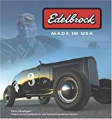 Edelbrock: Made in U.S.A. by Tom Madigan (2005-06-02)