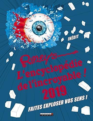 Ripley's, L'encyclopédie de l'incroyable : Faites exploser vos sens !
