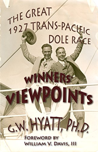 winners-viewpoints-the-great-1927-trans-pacific-dole-race-english-edition