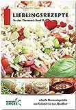 Lieblingsrezepte Band 2 Rezepte geeignet für den Thermomix: schnelle Thermomixgerichte