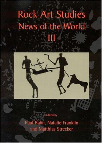 Rock Art Studies - News of the World: Volume 3: v. 3