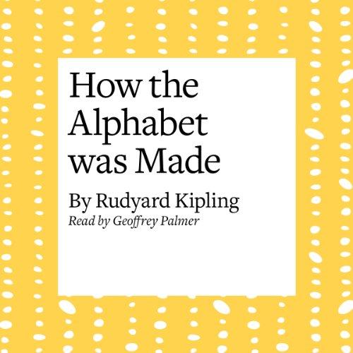 How the Alphabet Was Made  Audiolibri