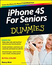 iPhone 4s for Seniors For Dummies (For Dummies (Lifestyles Paperback))