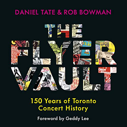 The Flyer Vault: 150 Years of Toronto Concert History PDF Books