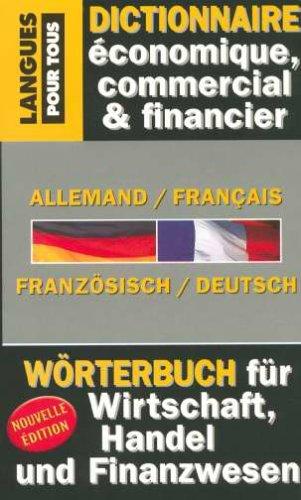 Dictionnaire de l'Allemand économique, commer...