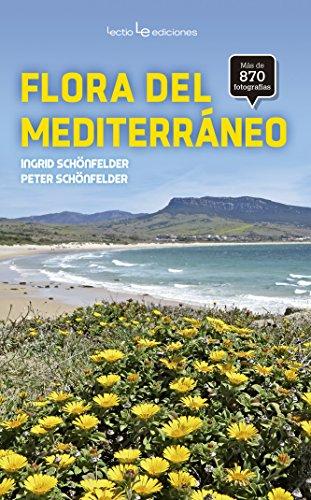 La flora del Mediterráneo (Otros Naturaleza)