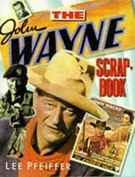 The John Wayne Scrapbook (Citadel Film Series)