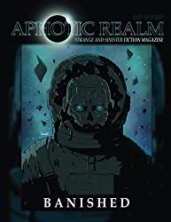 Banished: Aphotic Realm Magazine #2: Volume 2
