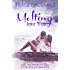 Melting Into You: A New Zealand Single Dad Romance (Due South Series Book 2) (English Edition)