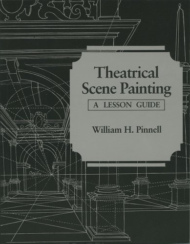 Theatrical Scene Painting: A Lesson Guide by Pinnell B.A. M.A., Associate Professor William H. Published by Southern Illinois University Press 1st (first) edition (1987) Paperback