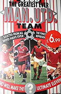 Manchester United - The Greatest Ever Manchester United Team [1989] [VHS]