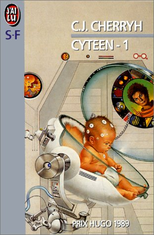 Cyteen, tome 1