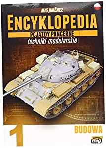 AMMO MIG-6200 Enciclopedia of Armour Modelling Techniques Vol. 1 - Esmalte de construcción